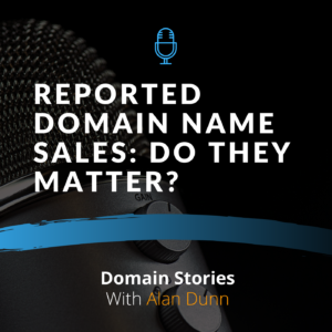 Reported domain name sales: Do they matter?