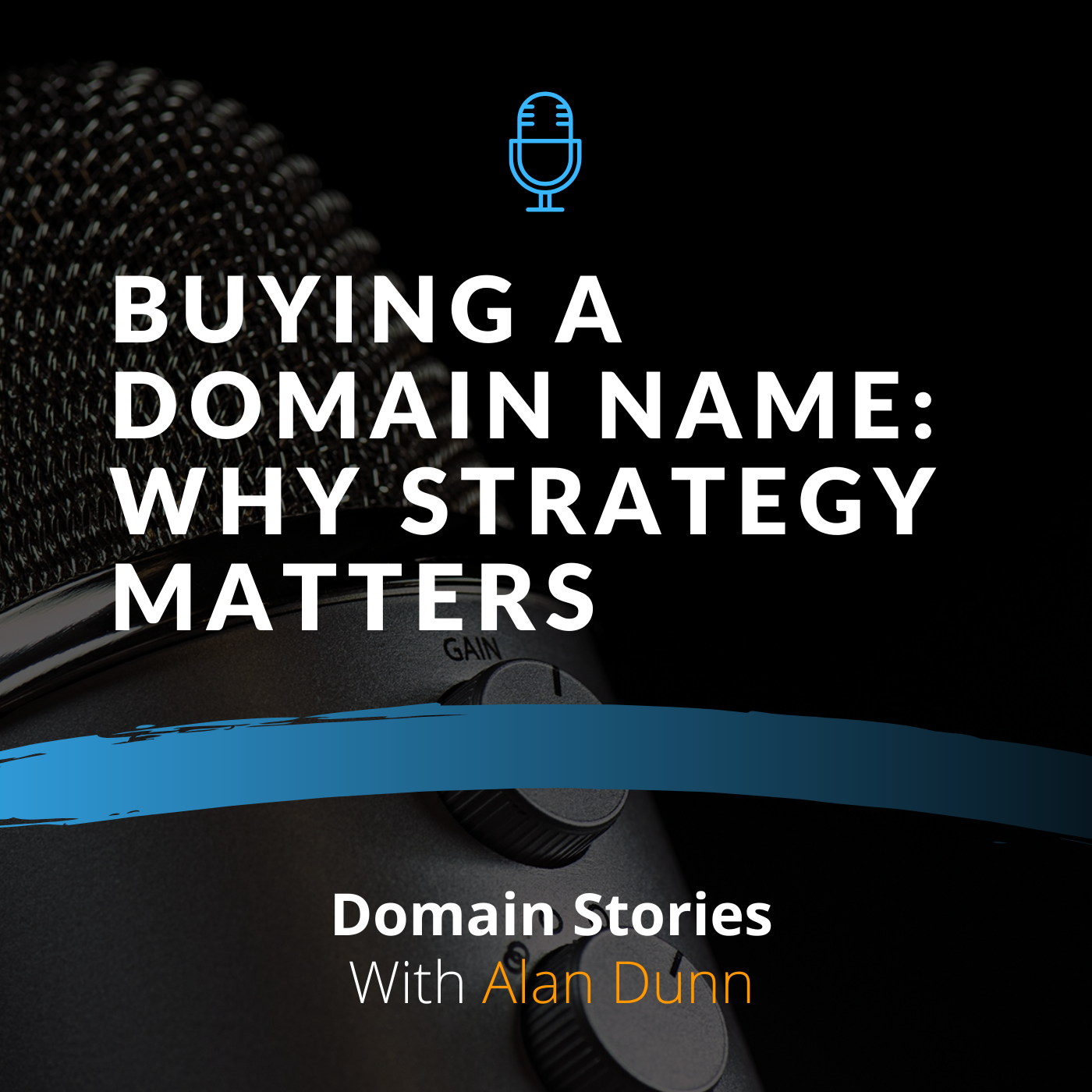 Buying a domain name - why strategy matters